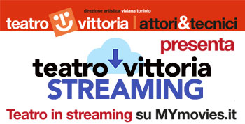 teatro vittoria streaming